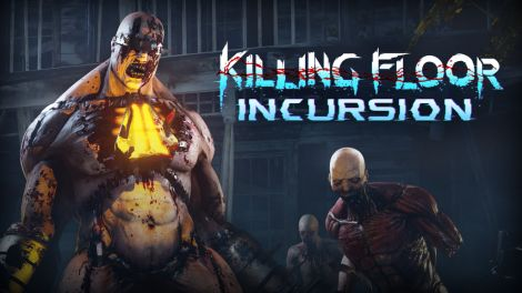 Killing Floor: Incursion VR